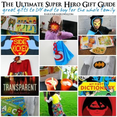The Ultimate Super Hero Gift Guide