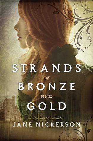 strands of bronze and gold bluebeard fairytale retelling