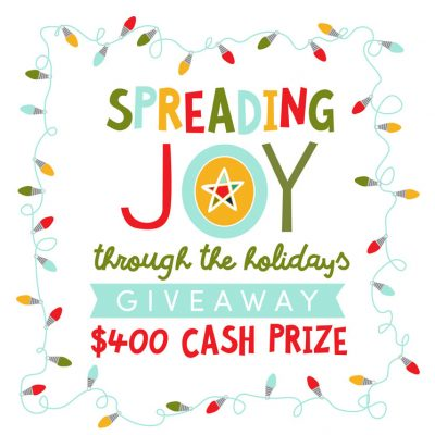 Spreading the Joy $400 GIVEAWAY