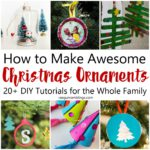 Quick and easy DIY Christmas Ornaments tutorials for the whole family