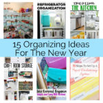 15-Organizing-Ideas for new years tips and hacks