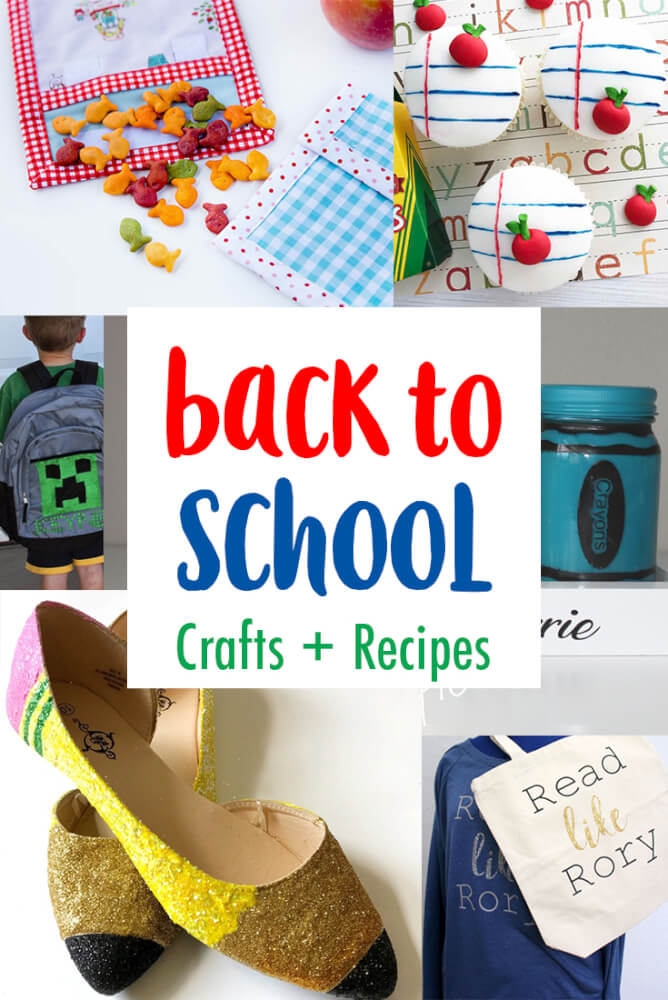 back to school crafts and recipes
