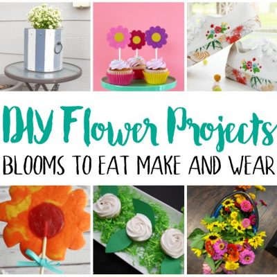 DIY Flowers Projects Recipes and Block Party