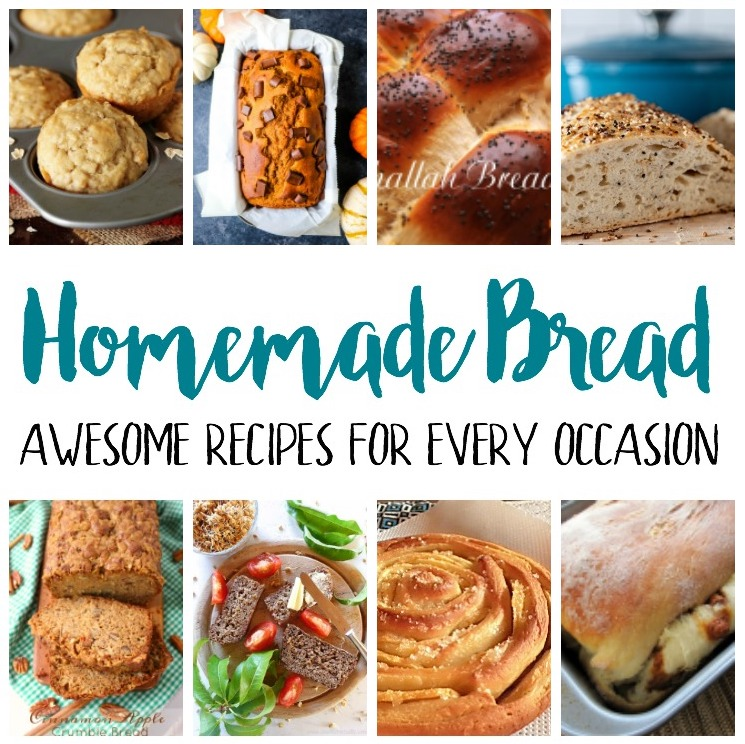 must make homemade bread recipes for every occasion