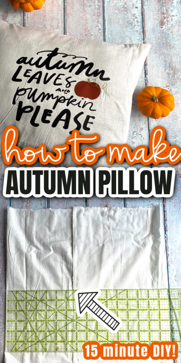 Autumn Leaves and Pumpkin Please DIY Fall Pillows Home Decor quick and easy sewing project perfect for Halloween and Thanksgiving.