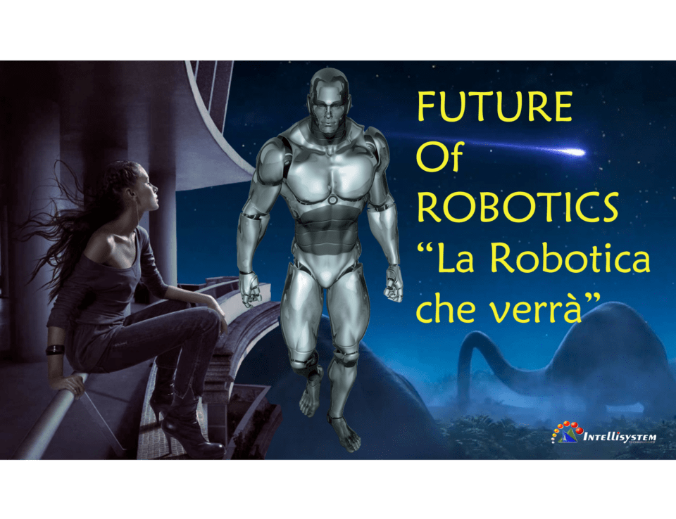 https://www.randieri.com/randieri/wp-content/uploads/Immagini_Pubblicazioni/Future-of-robotics-Intellisystem-Technologies-Cristian-Randieri-HD-960x738_c.png