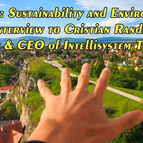 Green Energy: Sustainability and Environmental Impact – Interview to Cristian Randieri, President & CEO of Intellisystem Technologies