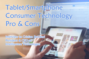 Tablet/Smartphone Consumer Technology – Pro & Cons