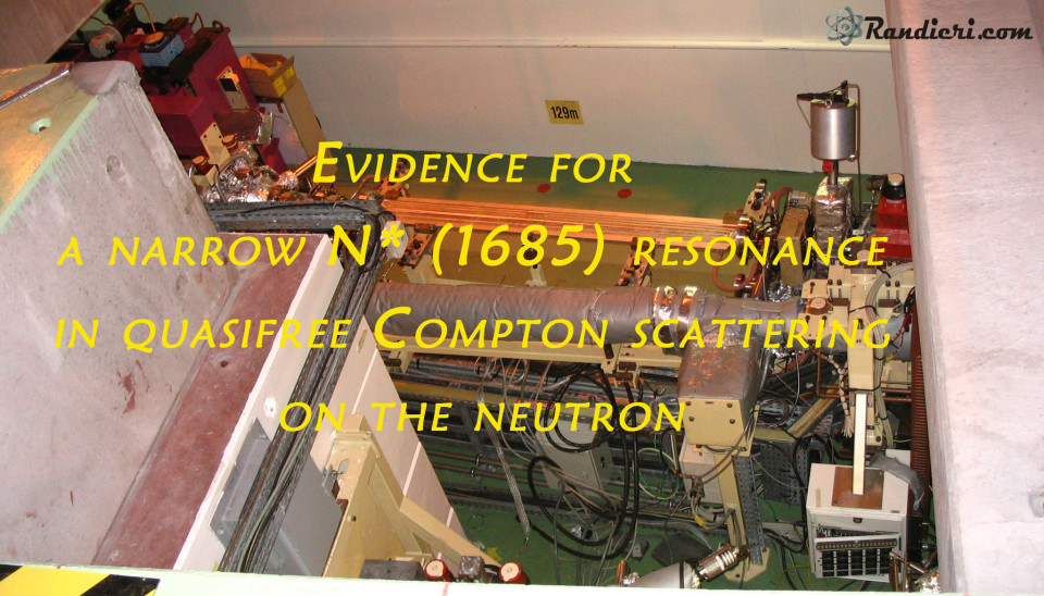 https://www.randieri.com/randieri/wp-content/uploads/Immagini_Pubblicazioni_Scientifiche/Evidence-for-a-narrow-N1685-resonance-in-quasifree-Compton-scattering-on-the-neutron-2-960x548_c.jpg