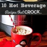 Crock Pot Hot Beverage Recipes