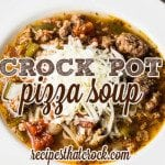 Crock Pot Pizza Soup: Add all your favorite pizza flavors to this flavorful soup. Always a family favorite and so easy to throw in the slow cooker.