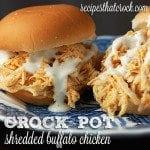 Crock Pot Shredded Buffalo Chicken