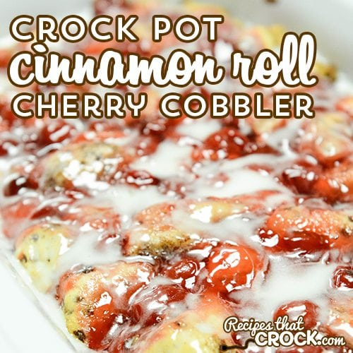 Crock Pot Cinnamon Roll Cherry Cobbler is so easy and so good! This is a great dish for dessert or breakfast.