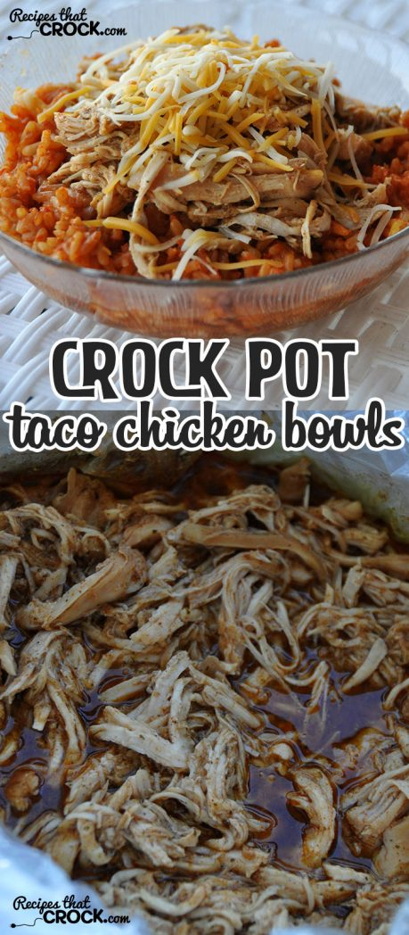 Switch up taco night with these amazing Crock Pot Taco Chicken Bowls! They are quick, easy and delicious!