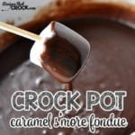 This Crock Pot Caramel S'More Fondue is a great treat that is easy to whip up!