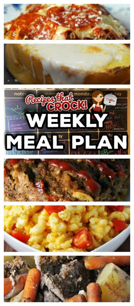 This week's Weekly Meal Plan includes Crock Pot Oatmeal Raisin Cookie Oats, Crock Pot Cream Cheese Caramel Dip, Crock Pot One-Pot Pork Dinner, Crock Pot Old Fashioned Meatloaf, Crock Pot Cheesy Bacon Potatoes, Crock Pot Pork Loin with Gravy, Old Fashioned Mac 'n Cheese, Crock Pot Crustless Pizza and Momma's Cheesy Garlic Bread!