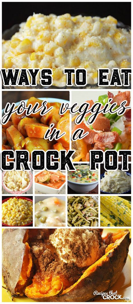 We all need veggies in our diet...whether we like them or not! So why not get cRockin' with these Ways to Eat Your Veggies in a Crock Pot!