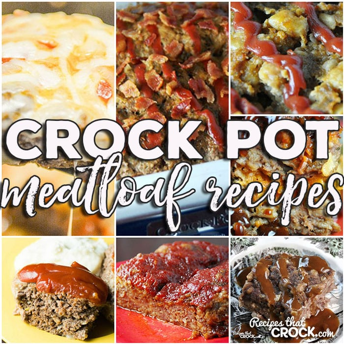 This week for our Friday Favoriteswe have some awesome Crock Pot Meatloaf Recipes likeCrock Pot Meatloaf Parmesan,Crock Pot Swedish Meatloaf,Crock Pot BBQ Bacon Cheddar Meatloaf,Crock Pot Old Fashioned Meatloaf, Crock PotBacon Ranch Meatloaf, Easy Crock Pot Meatloaf,Slow CookerCheddar Meatloaf andCrock Pot Salsa Meatloaf.