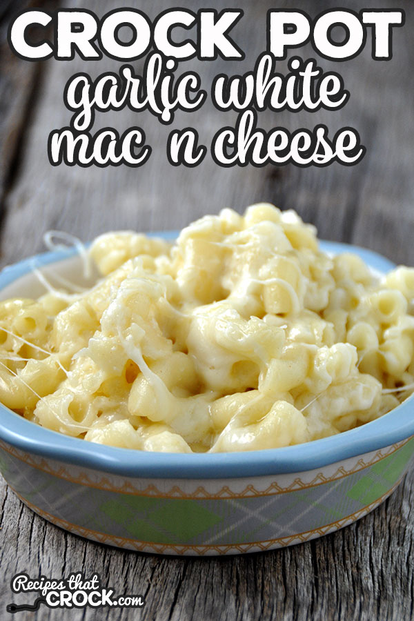 This Crock Pot Garlic White Mac 'n Cheese takes an classic side dish and kicks it up a notch! It is sure to please even your picky eaters!
