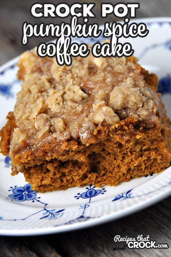 If you love pumpkin spice, then you definitely do not want to miss this Crock Pot Pumpkin Spice Coffee Cake! Simple and delicious!