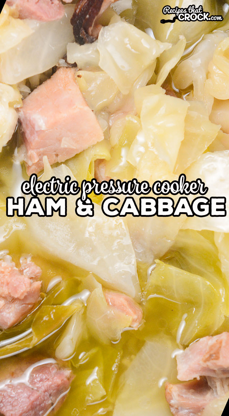 Our Electric Pressure Cooker Ham Cabbage can be served as a savory soup or tasty side dish. Perfect low carb recipe for Instant Pot, Crock Pot Express or Ninja Foodi.