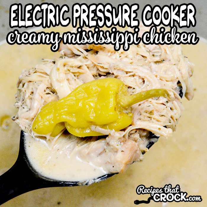 This Creamy Mississippi Chicken recipe is the electric pressure cooker version of our popular Crock Pot Creamy Mississippi Chicken. Take chicken from frozen to fall apart tender in a matter of minutes! This creamy tangy chicken is perfect for sandwiches, over pasta or served over veggies low carb style. This recipe is easy to make in your 6-8 quart electric pressure cookers including Instant Pot, Ninja Foodi and Crock Pot Express.