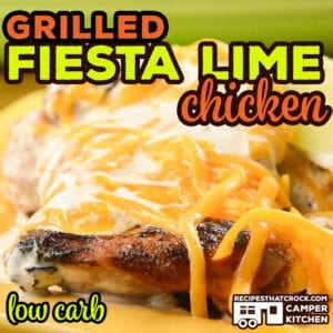 Grilled Fiesta Lime Chicken (Low Carb) is an easy marinated chicken recipe with a creamy tangy sauce that everyone loves.