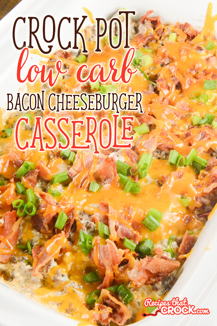 Our Crock Pot Low Carb Bacon Cheeseburger Casserole is a versatile creamy savory casserole that everyone loves! Eat it over lettuce with your favorite burger toppings or in a low carb wrap. Carb lovers enjoy it as sandwiches too! This recipe is a great way to serve something everyone will enjoy while maintaining a low carb lifestyle.