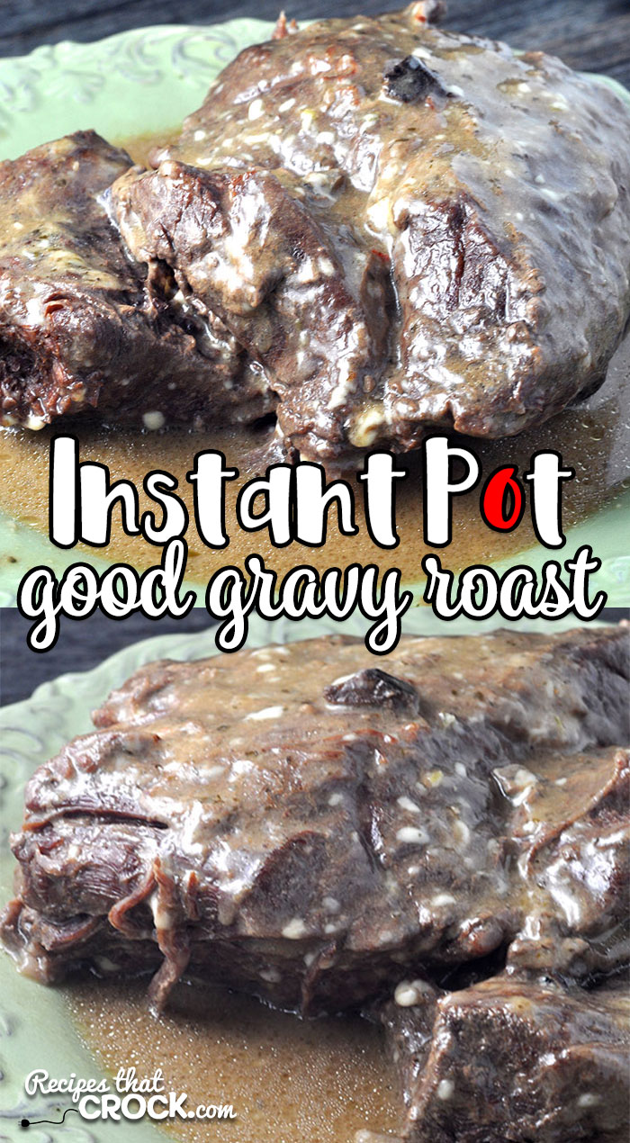 This Instant Pot Good Gravy Roast recipe can take that frozen roast in your freezer and have it fall apart tender in only 90 minutes of cooking! AND it has a good gravy!