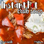 Our Instant Pot Crab Soup (Low Carb) is a flavorful hearty soup for the seafood lovers in your life. This tomato based electric pressure cooker soup bursts with flavors of sweet crab, bell peppers and savory old bay. The green onion cream cheese topping makes this one of our favorite soups of all time!