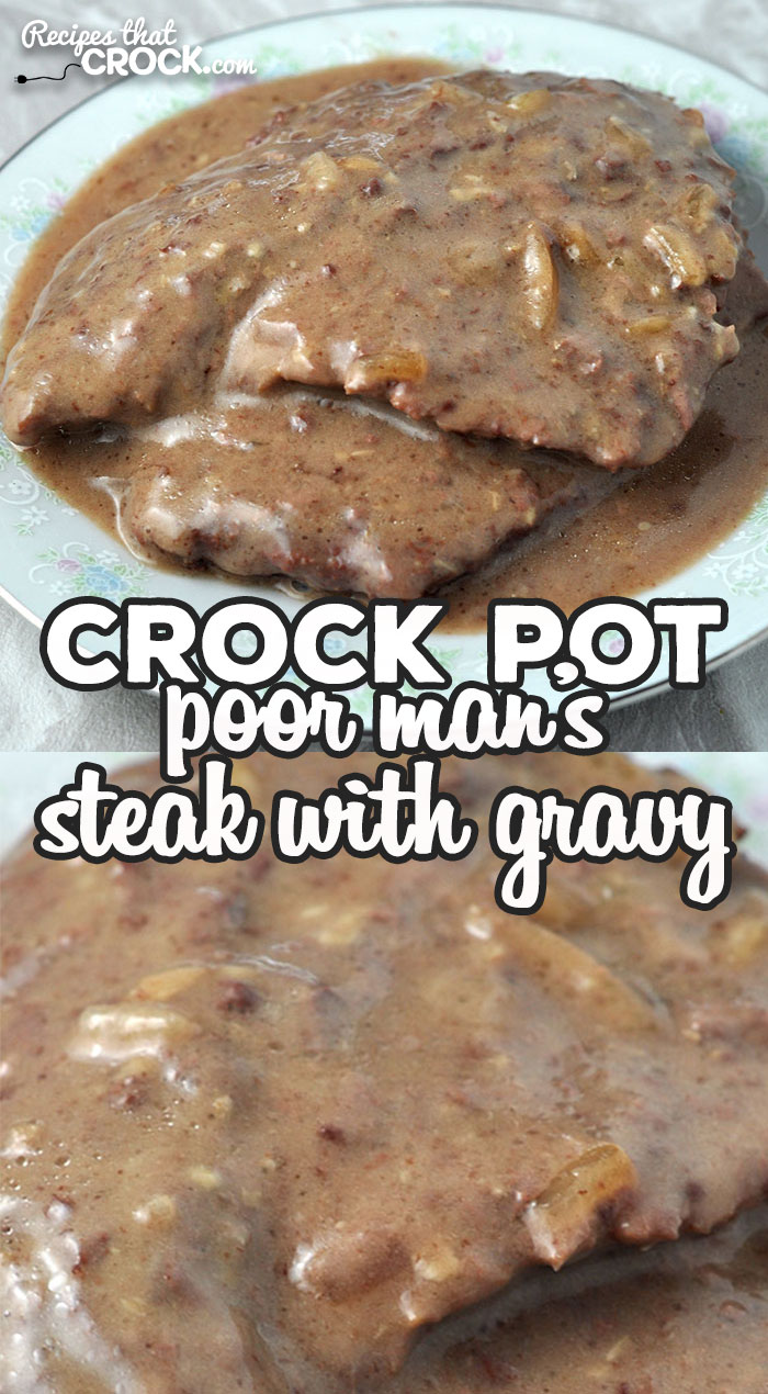 Recipes do not get much easier or delicious than this Crock Pot Poor Man's Steak with Gravy! It is sure to become an instant family favorite! via @recipescrock