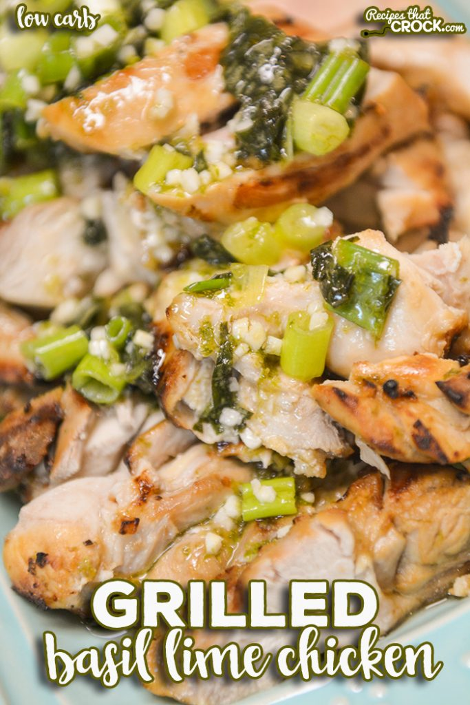 Our Grilled Basil Lime Chicken is an easy flavorful tried and true recipe for your outdoor grill or Ninja Foodi Grill. We share how to pack in the flavor with our go-to marinade, our method to get tender grilled chicken every time and the secret dressing we top this dish with to take it to the next level!