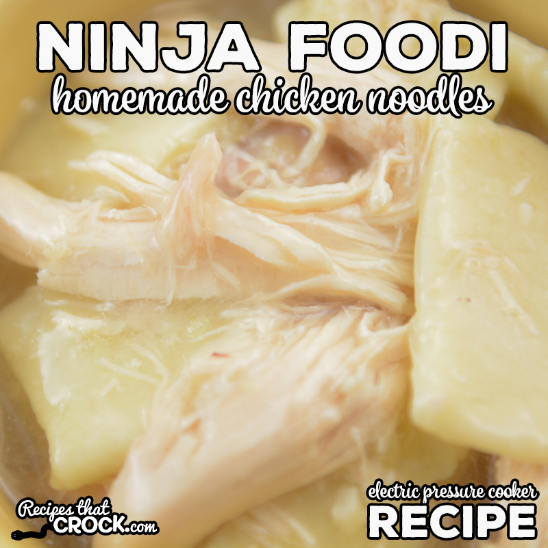 Our Electric Pressure Cooker Homemade Chicken Noodles are an easy way to make the favorite old fashioned recipe in your Ninja Foodi, Instant Pot or other electric pressure cooker. Easy made from scratch noodles and tender chicken make this the ultimate comfort food.