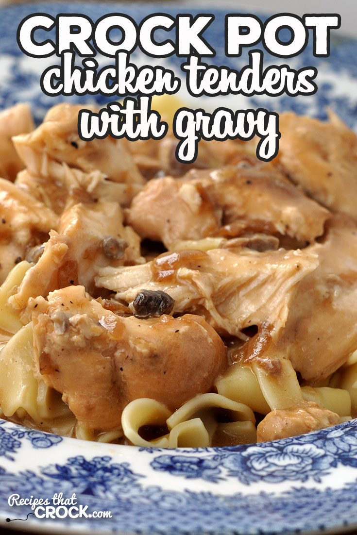 This Crock Pot Chicken Tenders with Gravy recipe is super simple and delicious meal all of your family and friends will love! via @recipescrock