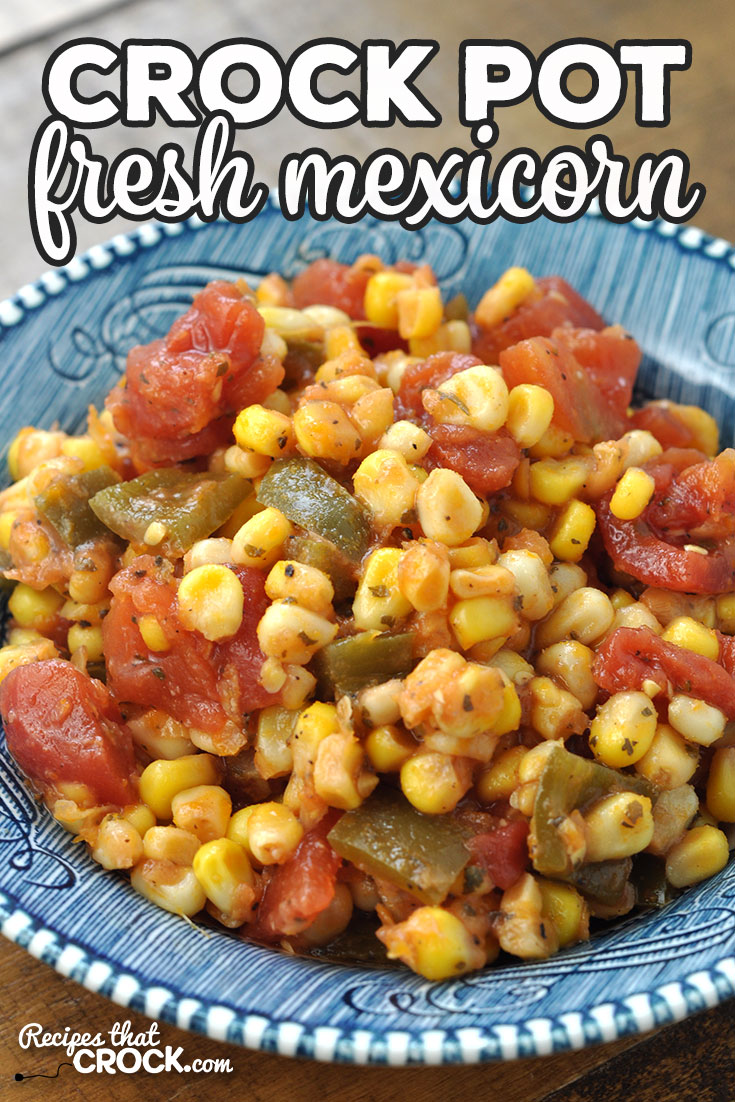 This Crock Pot Fresh Mexicorn is super easy to make and a great way to add in some more summer veggies! It is the perfect summer side dish! via @recipescrock