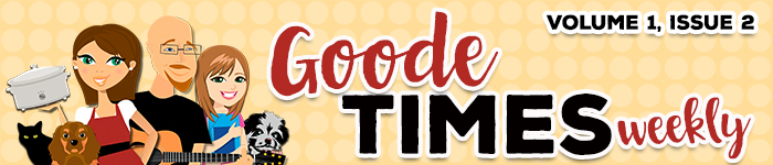 Goode Times Weekly E-Magazine Volume 1, Issue 2