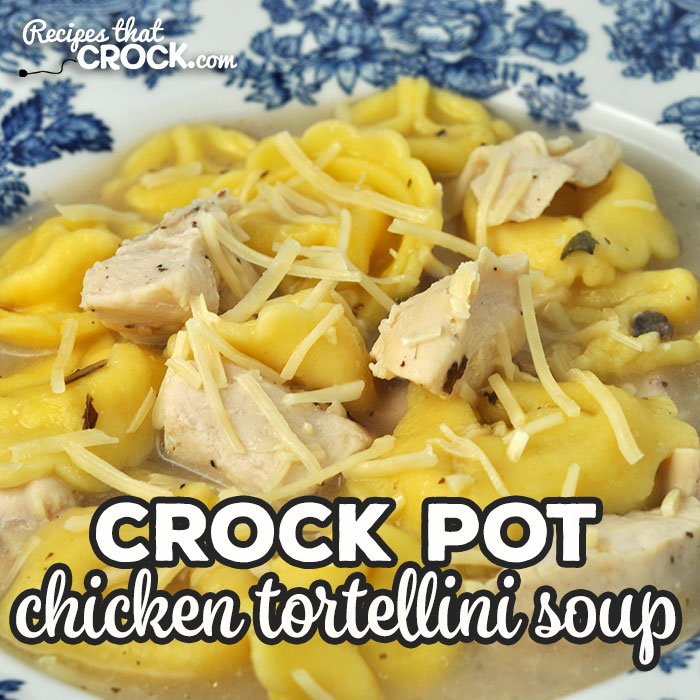 If quick to prepare, easy to make and amazing flavor are things you are looking for in a soup, then you want to try this Crock Pot Chicken Tortellini Soup!