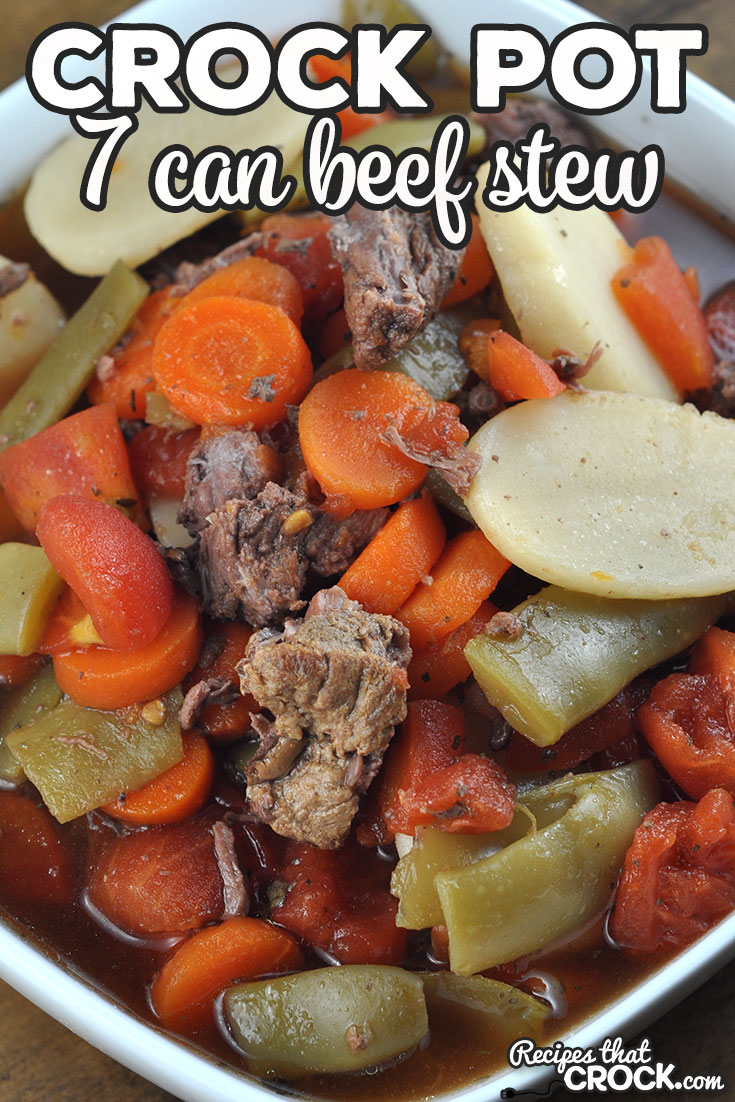 This 7 Can Crock Pot Beef Stew recipe may be the easiest beef stew recipe ever, and it is delicious too! You can't beat that!  via @recipescrock