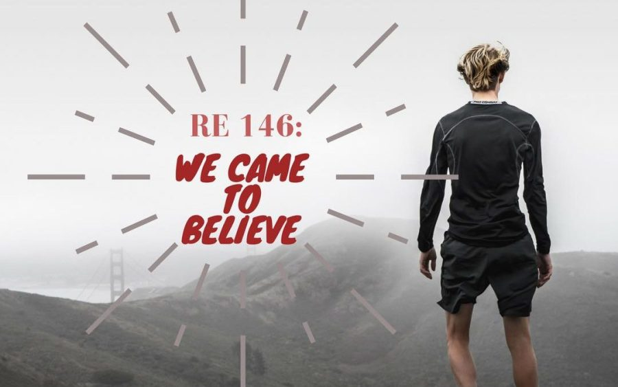 RE 146  We Came to Believe   Recovery Elevator RE 146  We Came to Believe
