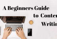 A Beginners Guide to Content Writing