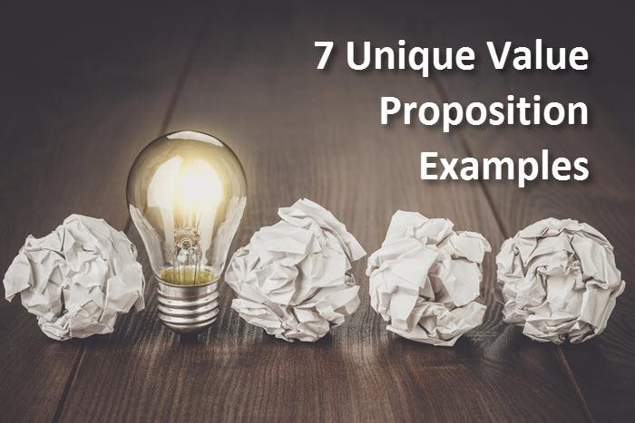7 Unique Value Proposition Examples