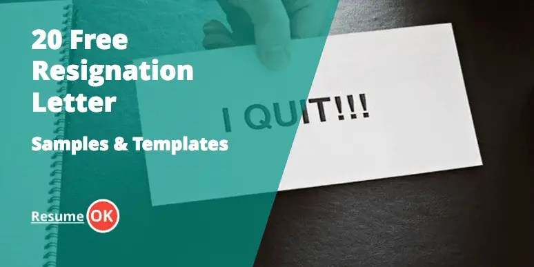 20 Free Resignation Letter Samples and Templates