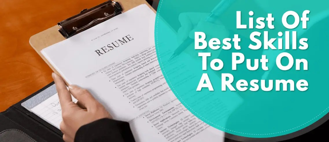 List Of The Best Skills To Put On A Resume resume skills examples and samples