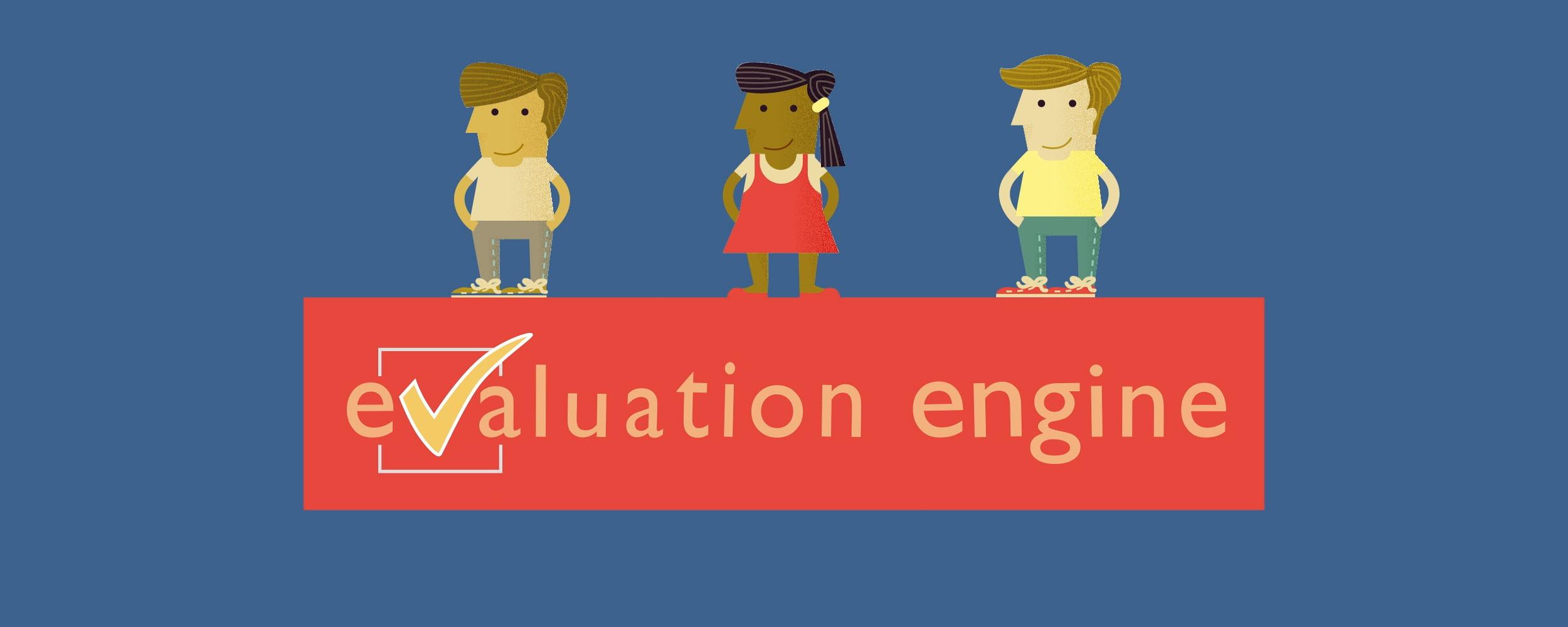 Evaluation Engine Rti