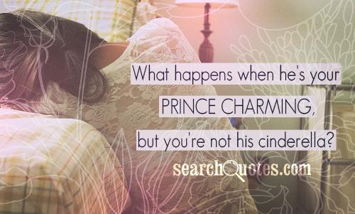 Im His Cinderella Quotes, Quotations & Sayings 2019