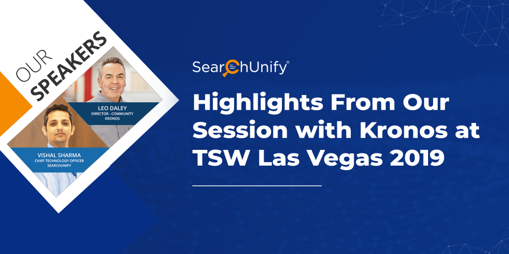 Highlights from Our Session with Kronos at Tsw Las Vegas 2019