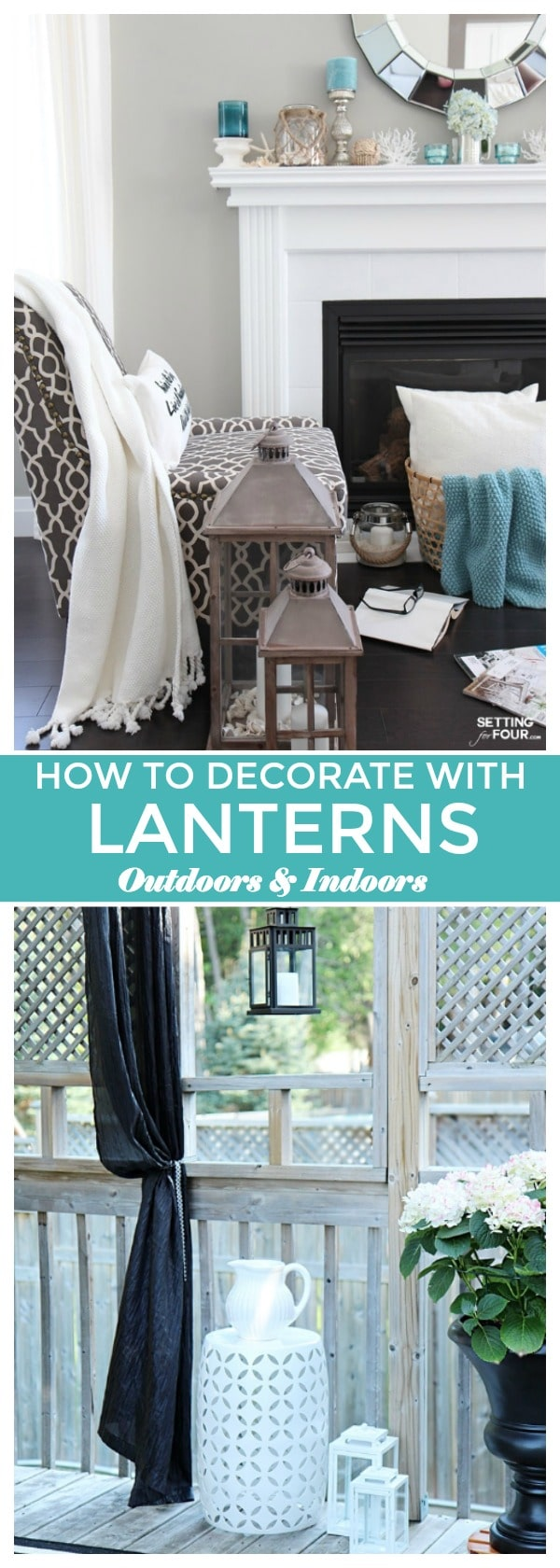 Decorating with Lanterns   Outdoor and Indoor Ideas   Setting for Four Decorating with lanterns   ideas for outdoors and indoors  See why I m so
