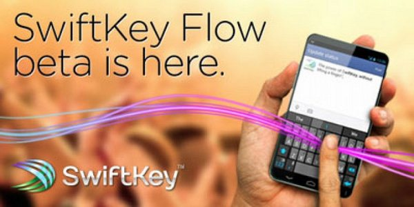 SwiftKey Flow Beta Teaser