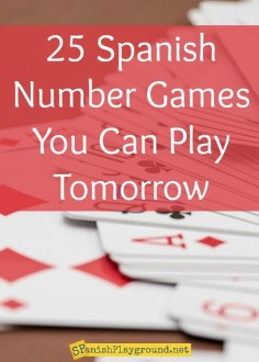25 Spanish Number Games You Can Play Tomorrow   Spanish Playground Play these Spanish number games to teach vocabulary and number concepts