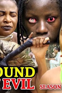 SOUND OF EVIL SEASON 1 – Latest Nollywood Movie 2019